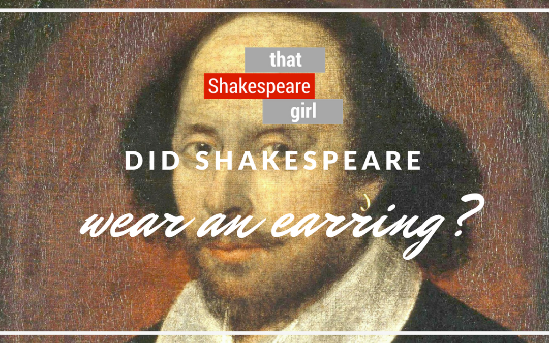 THIS WEEK ON YOUTUBE | Did Shakespeare Wear an Earring?