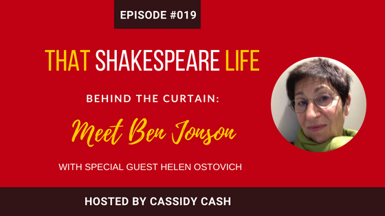 Episode #19: Becoming Friends With Ben Jonson | An interview with Helen Ostovich