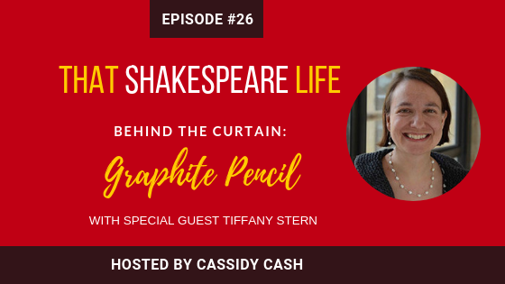 Episode 26: Tiffany Stern Talks 16th Century Quill Pens and Graphite Pencils