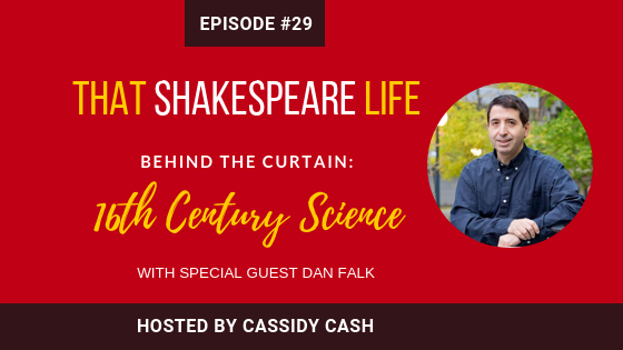 Episode 29: The Science of Shakespeare with Dan Falk