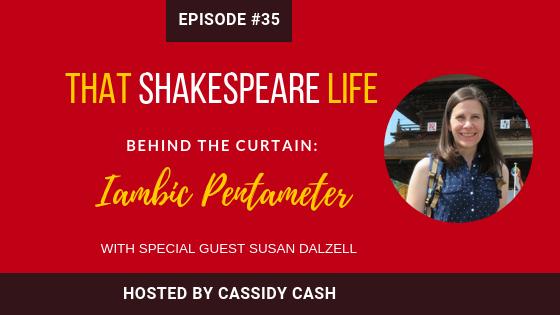 Episode 35: Susan Dalzell explains Iambic Pentameter