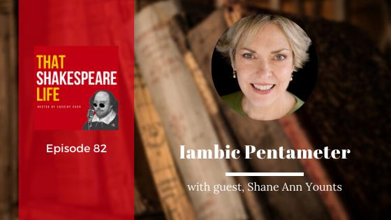 Ep 82: Shane Ann Younts on Iambic Pentameter