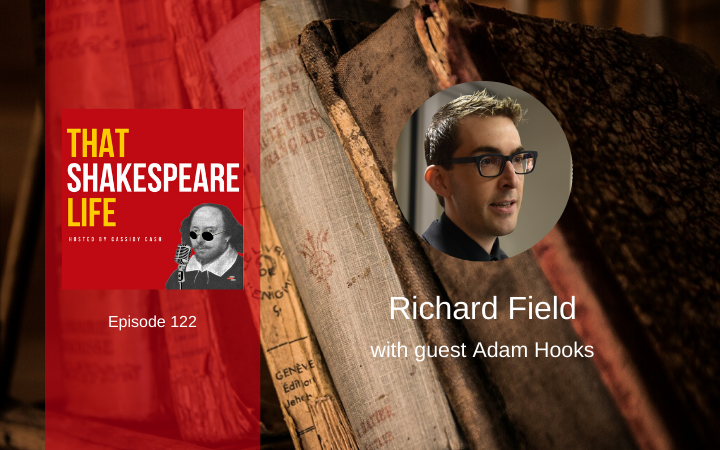 Ep 122: About Richard Field with Adam Hooks