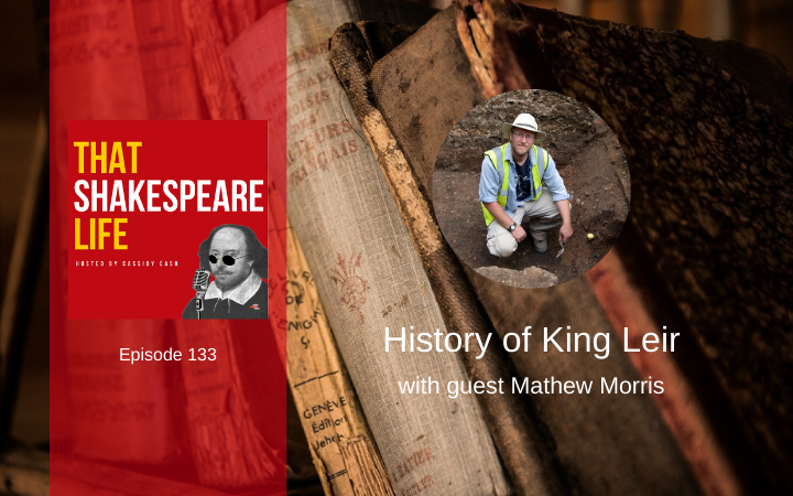 King Leir Archaeology Mathew Morris