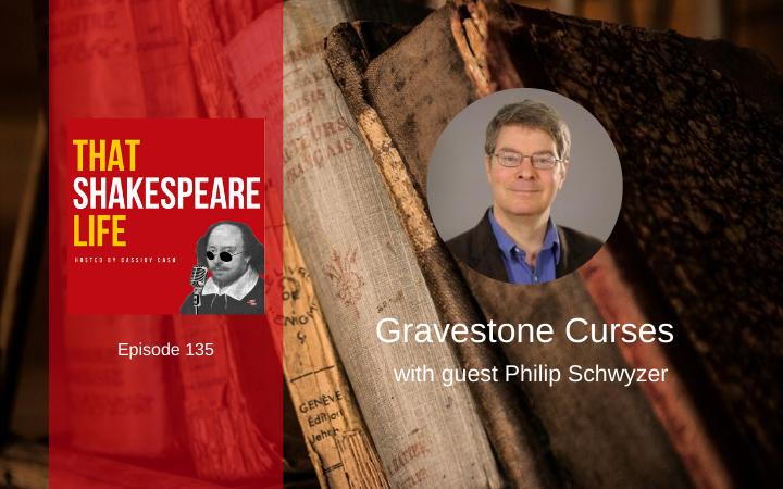 Ep 135: Gravestone Curses with Philip Schwyzer