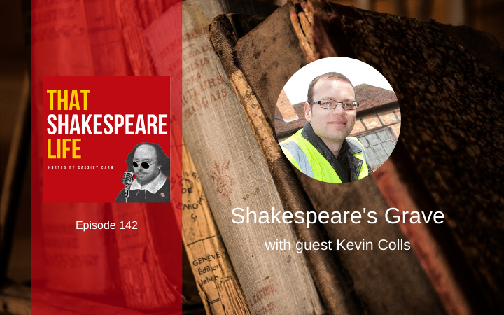 Ep 142: Scanning Shakespeare's Grave with Kevin Colls