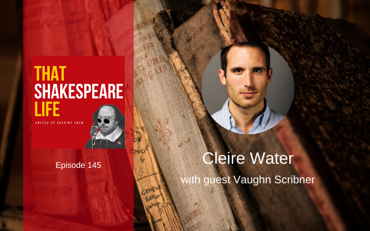 "Ep 145: ""Cleire Water"" with Vaughn Scribner"