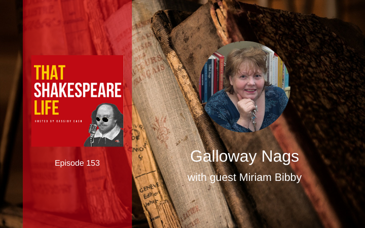 Ep 153: The Galloway Nag with Miriam Bibby