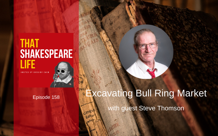 Ep 158: Bull Ring Market with Steve Thomson