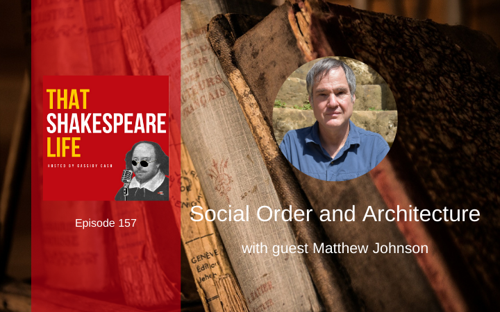 Ep 157: Social Order and Architecture with Matthew Johnson
